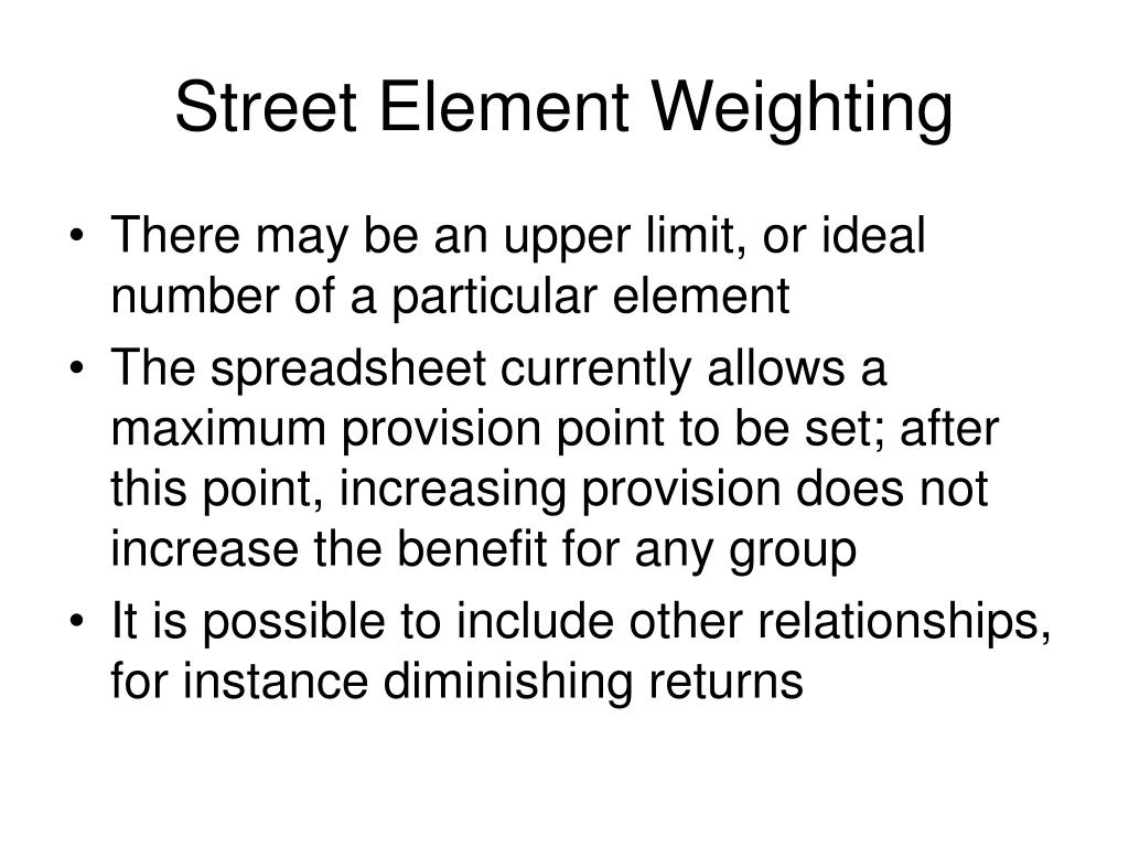Street Element Weighting