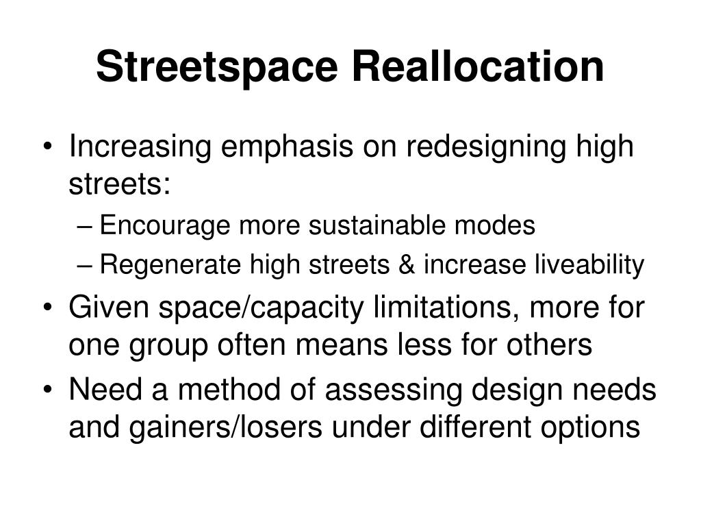 Streetspace Reallocation