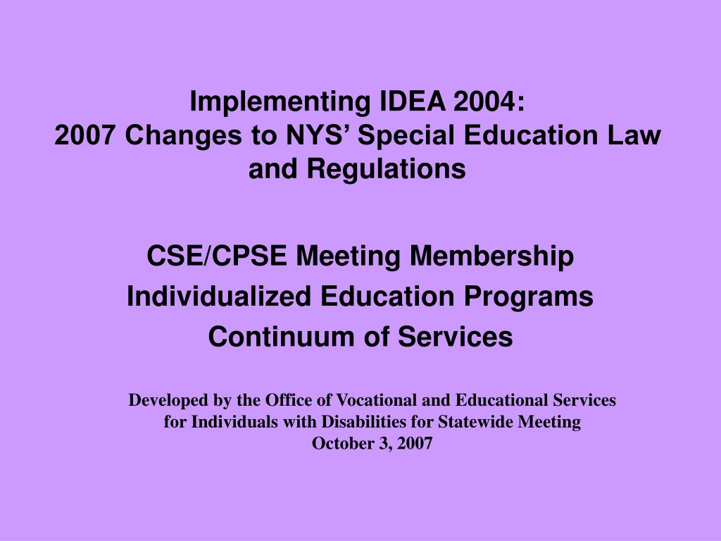 implementing idea 2004 2007 changes to nys special education law and regulations l.