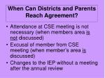 when can districts and parents reach agreement