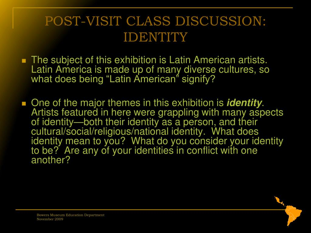 POST-VISIT CLASS DISCUSSION: IDENTITY
