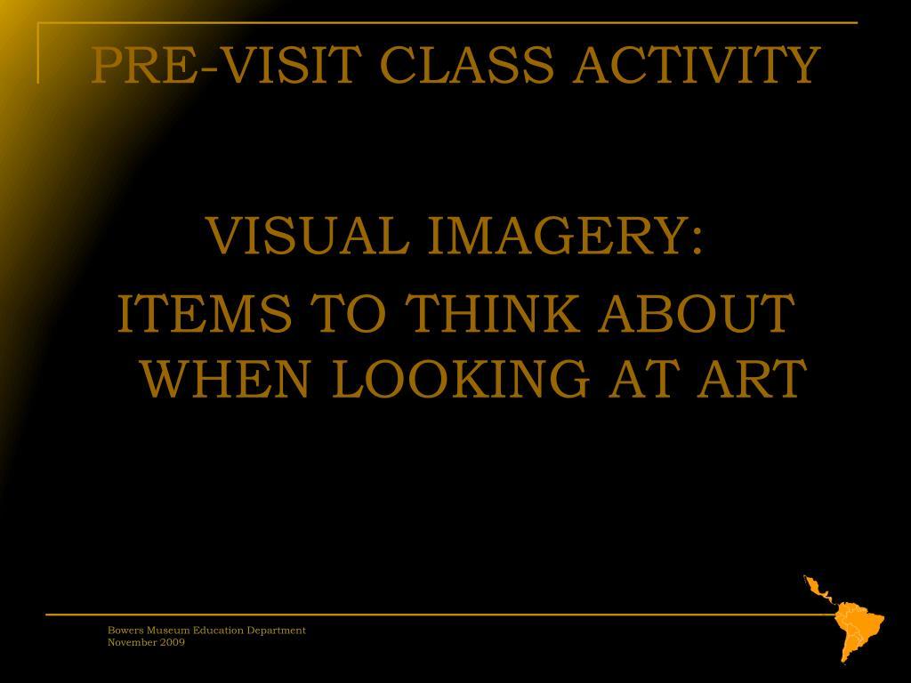 PRE-VISIT CLASS ACTIVITY
