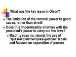 what was the key issue in olson