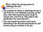 why is olsen the wrong person to challenge the law