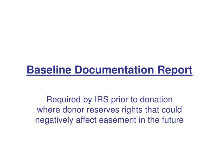 Baseline documentation report