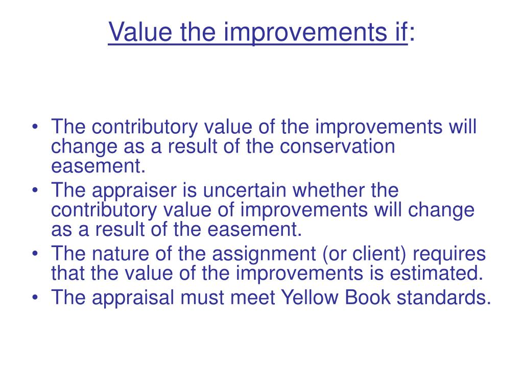 Value the improvements if