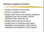 informal compliance function