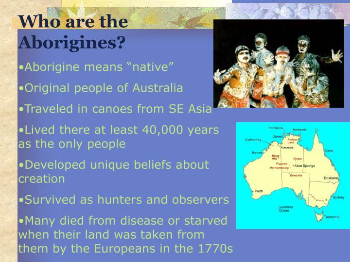 Who are the Aborigines?