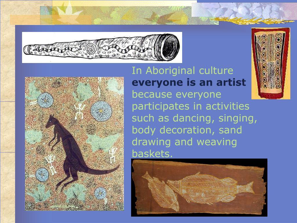 In Aboriginal culture