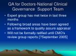 qa for doctors national clinical governance support team