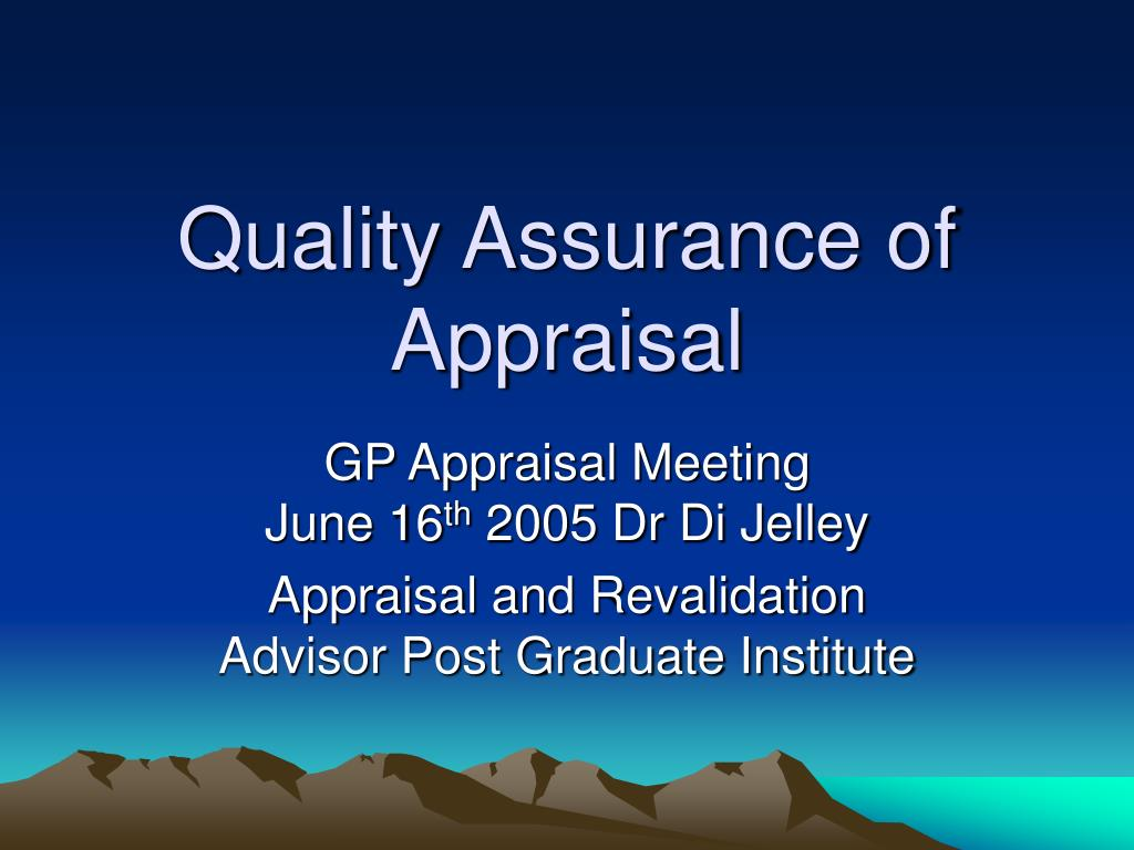 quality assurance of appraisal l.