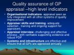 quality assurance of gp appraisal high level indicators