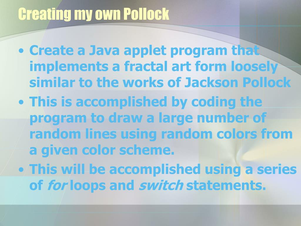 Creating my own Pollock