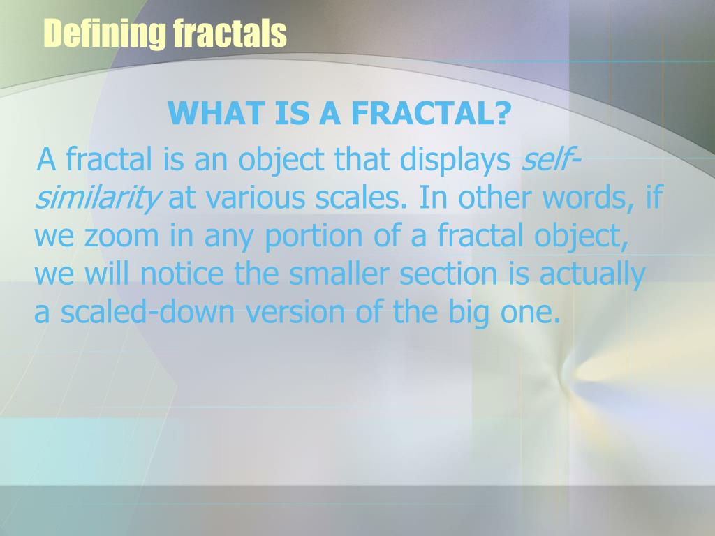 Defining fractals