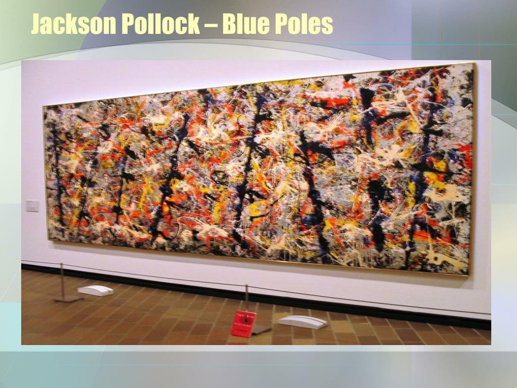 Jackson Pollock – Blue Poles