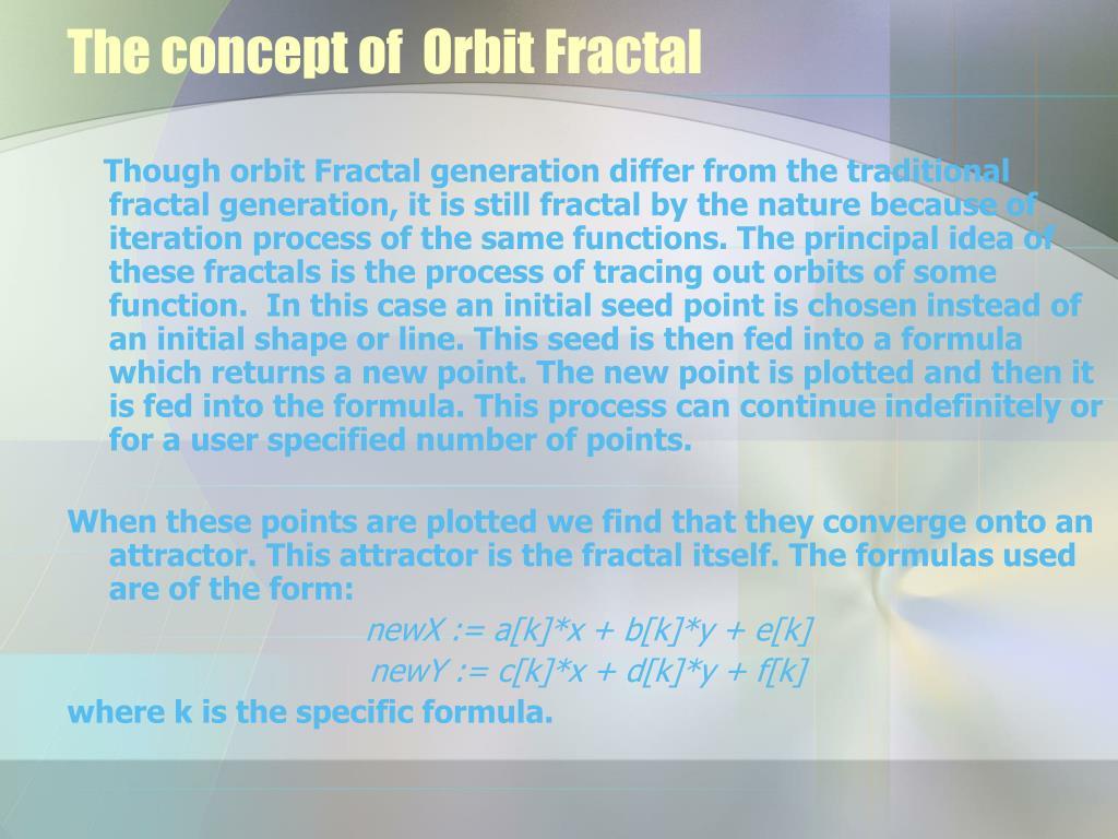 The concept of  Orbit Fractal