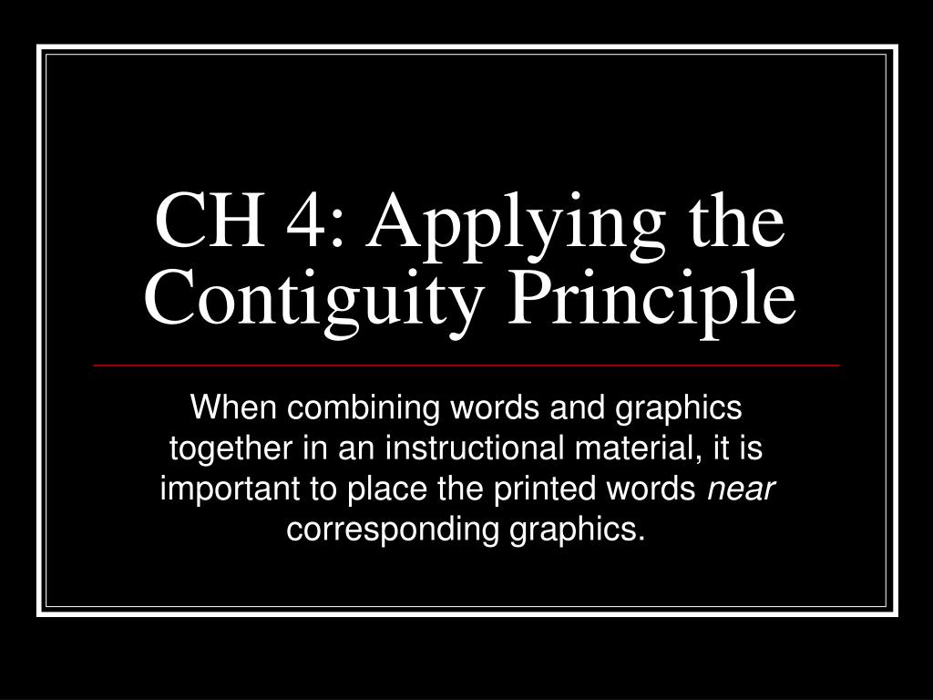 ch 4 applying the contiguity principle l.