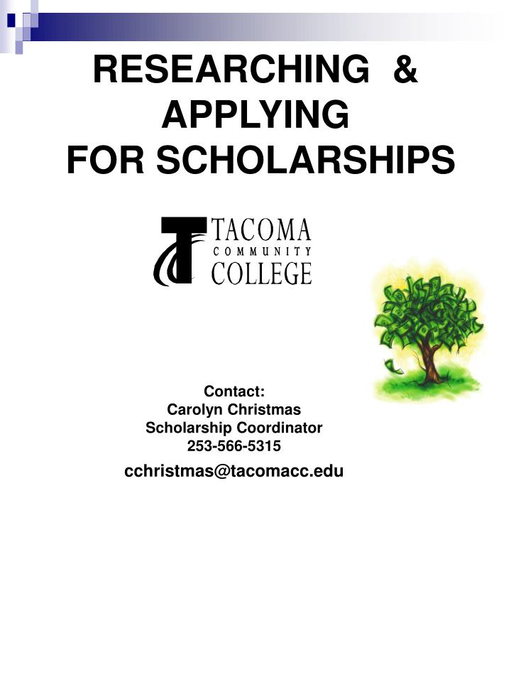 Researching applying for scholarships