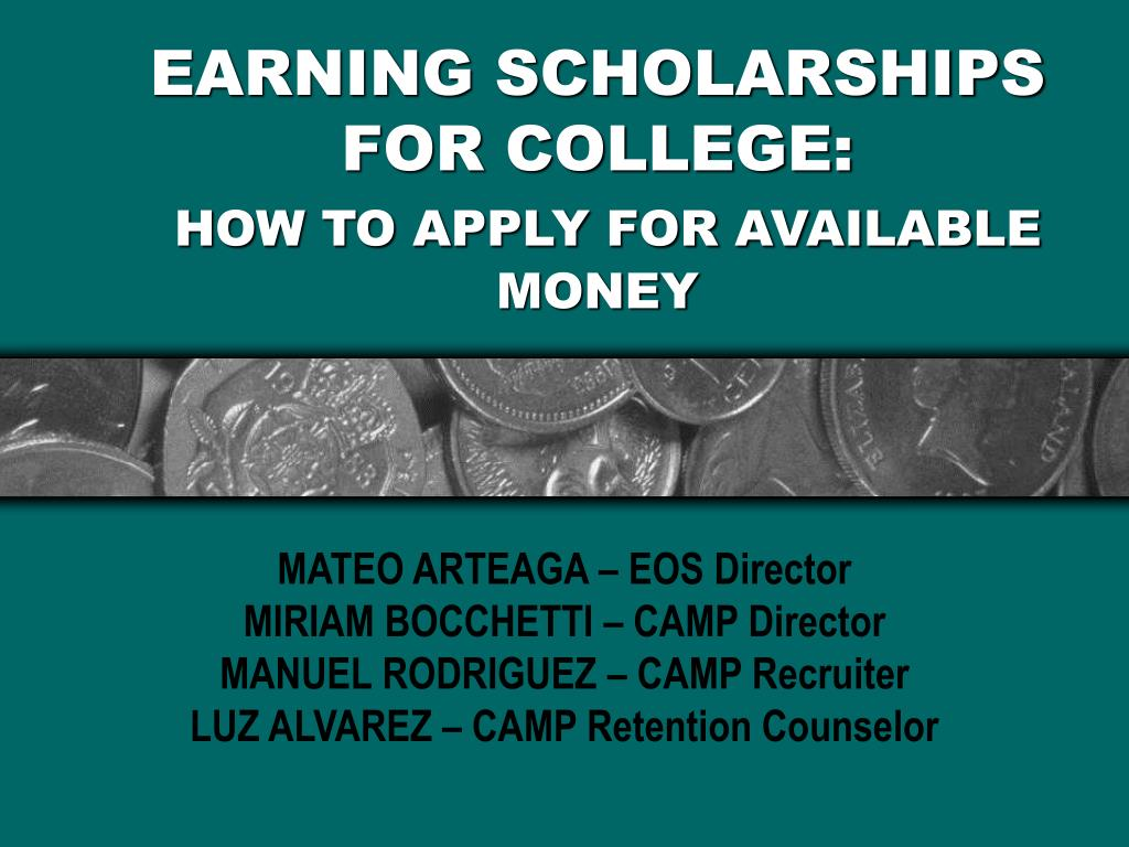 earning scholarships for college how to apply for available money l.