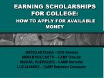 earning scholarships for college how to apply for available money