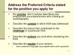 address the preferred criteria stated for the position you apply for