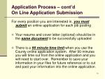 application process cont d on line application submission