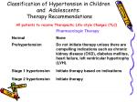classification of hypertension in children and adolescents therapy recommendations