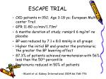 escape trial