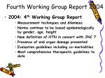 fourth working group report 2004