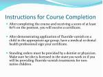 instructions for course completion