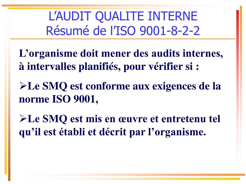 l audit qualite interne r sum de l iso 9001 8 2 2 l.