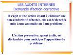 les audits internes demande d action corrective