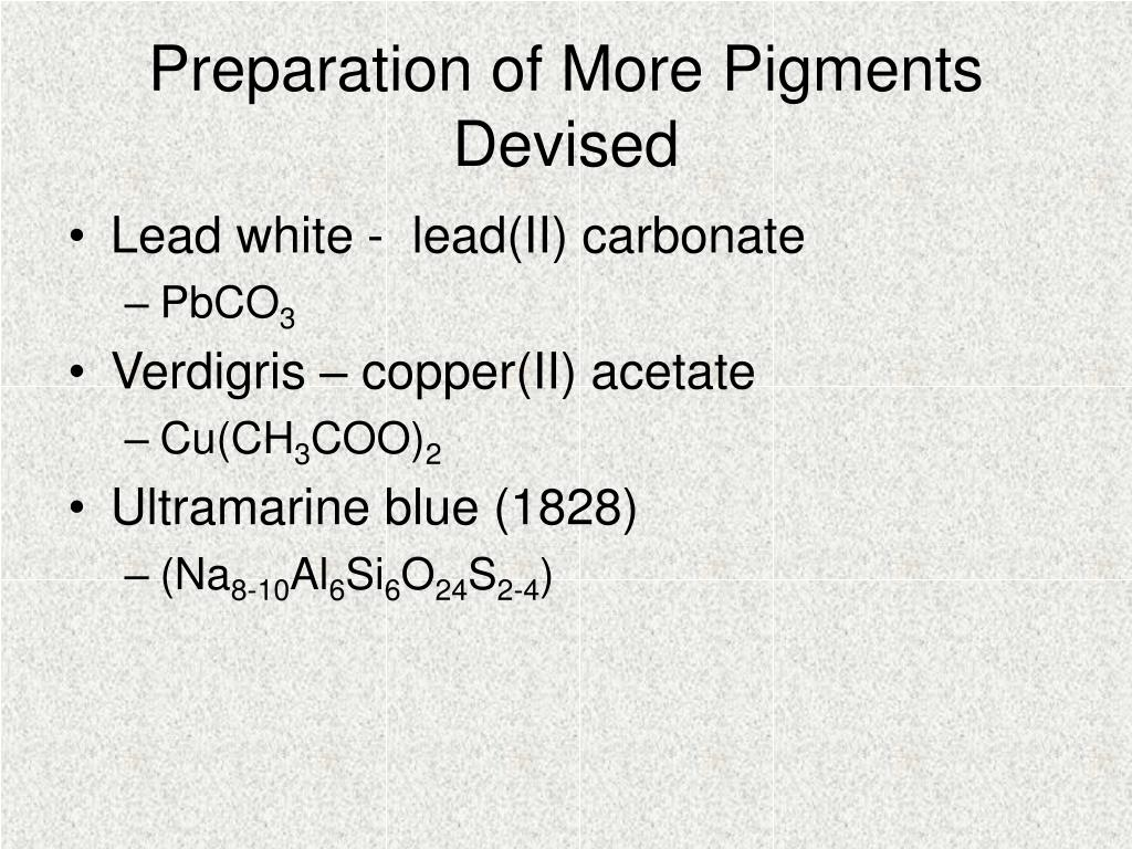 Preparation of More Pigments Devised