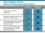 cisco capital versus generic financing organisations