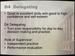 d4 delegating