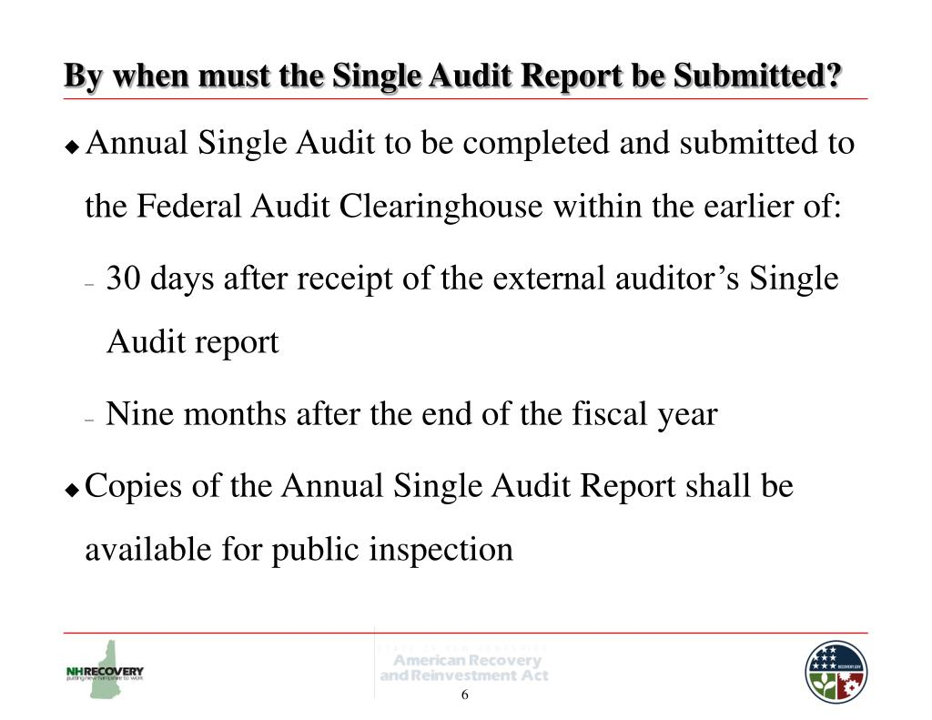 By when must the Single Audit Report be Submitted?