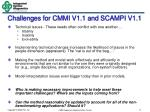 challenges for cmmi v1 1 and scampi v1 1