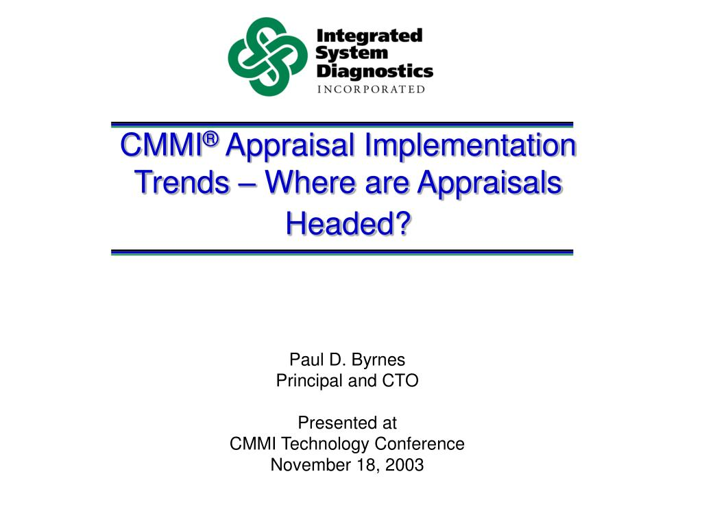 cmmi appraisal implementation trends where are appraisals headed l.