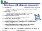 some issues with integrated improvement