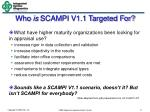 who is scampi v1 1 targeted for