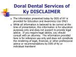 doral dental services of ky disclaimer