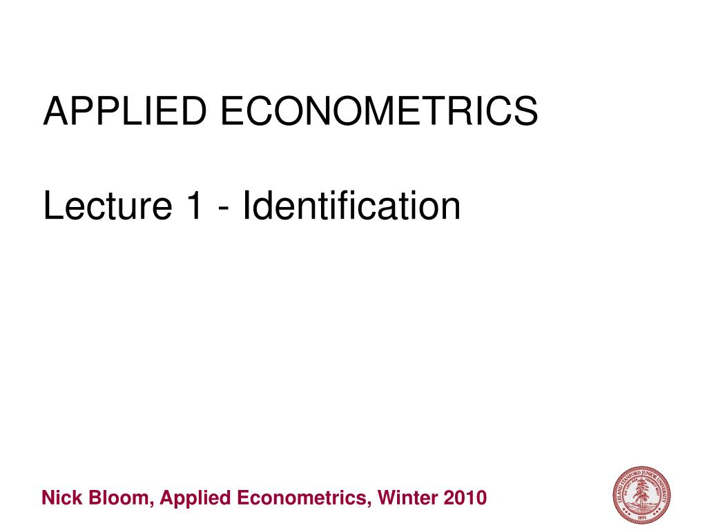 applied econometrics lecture 1 identification l.