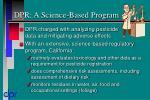 dpr a science based program