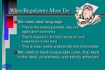 what regulators must do
