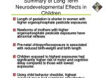 summary of long term neurodevelopmental effects in children