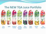 the new tga juice portfolio