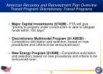 american recovery and reinvestment plan overview transit program discretionary transit programs