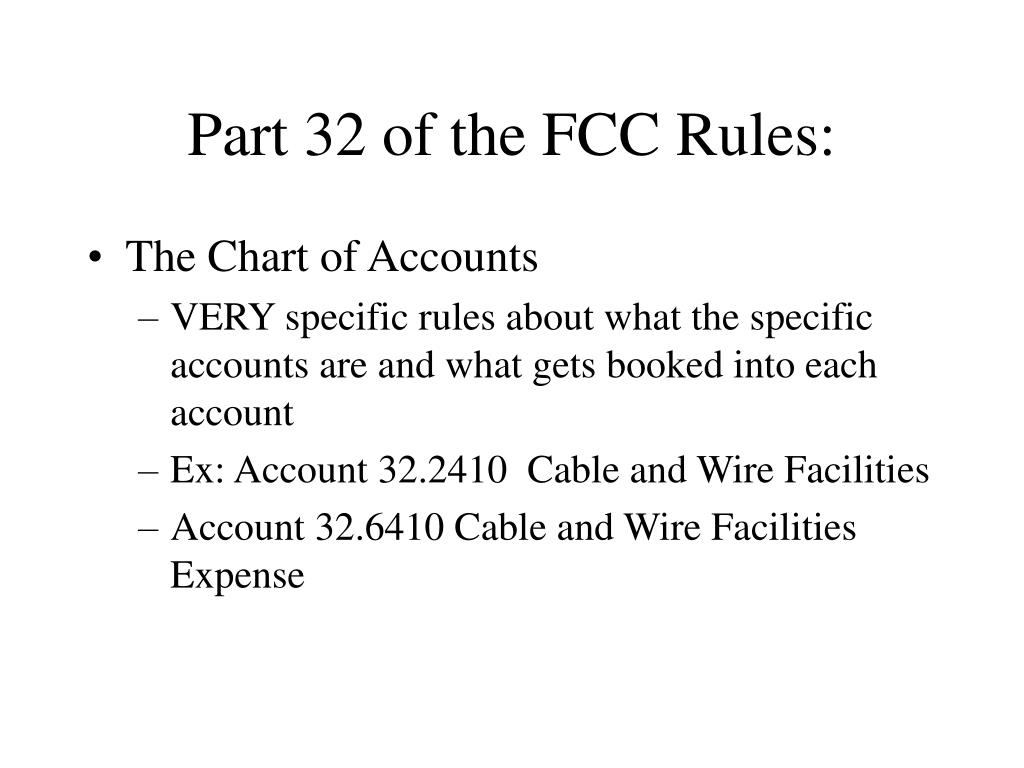 Part 32 of the FCC Rules: