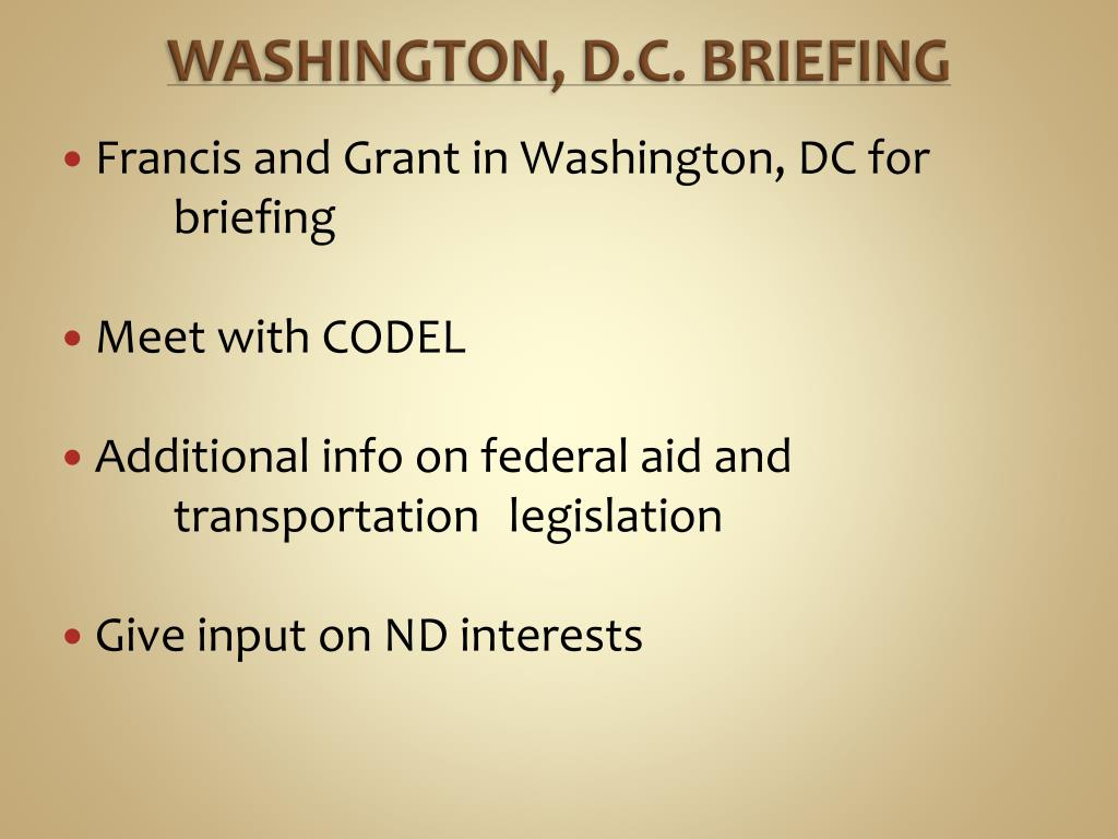 WASHINGTON, D.C. BRIEFING