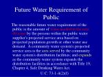future water requirement of public